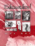 Enkaustikos Wax Art Book by Ann Huffman