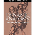Dynamic Anatomy Revised and Expanded Edition by Burne Hogarth
