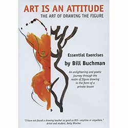 Art is an Attitude: The Art of Drawing the Figure DVD by Bill Buchman