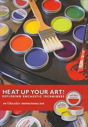 Heat Up Your Art! Exploring Encaustic Techniques DVD