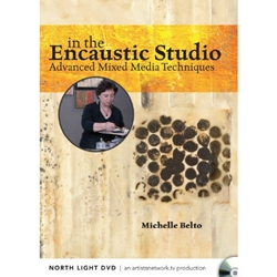 In the Encaustic Studio Advanced Mixed Media Techniques By Michelle Belto DVD