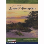 Painting Mood & Atmosphere in Oils