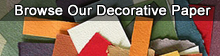 Fine Art Store Decorative Paper |  Click here to browse our featured decorative paper categories